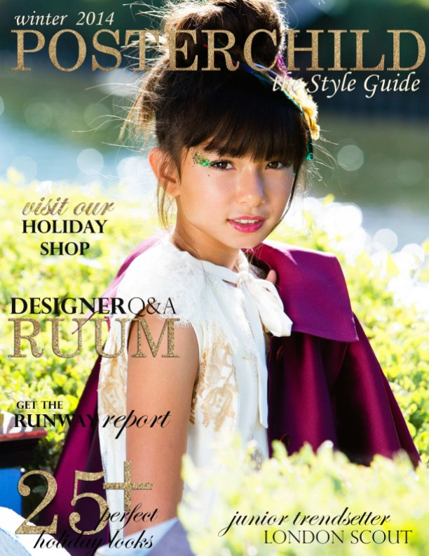 Bekijk Poster Child, the Style Guide - Winter 2014 op Rebecca Poier