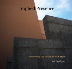 Implied Presence - Arts & Photography Books photo book
