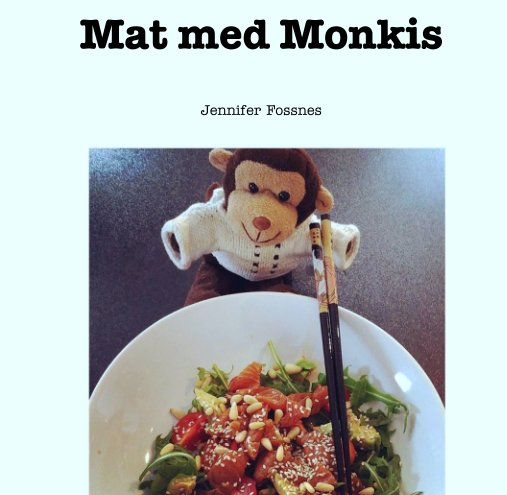 View Mat med Monkis by Jennifer Fossnes