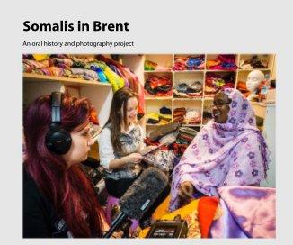 Somalis in Brent - Biographies & Memoirs photo book