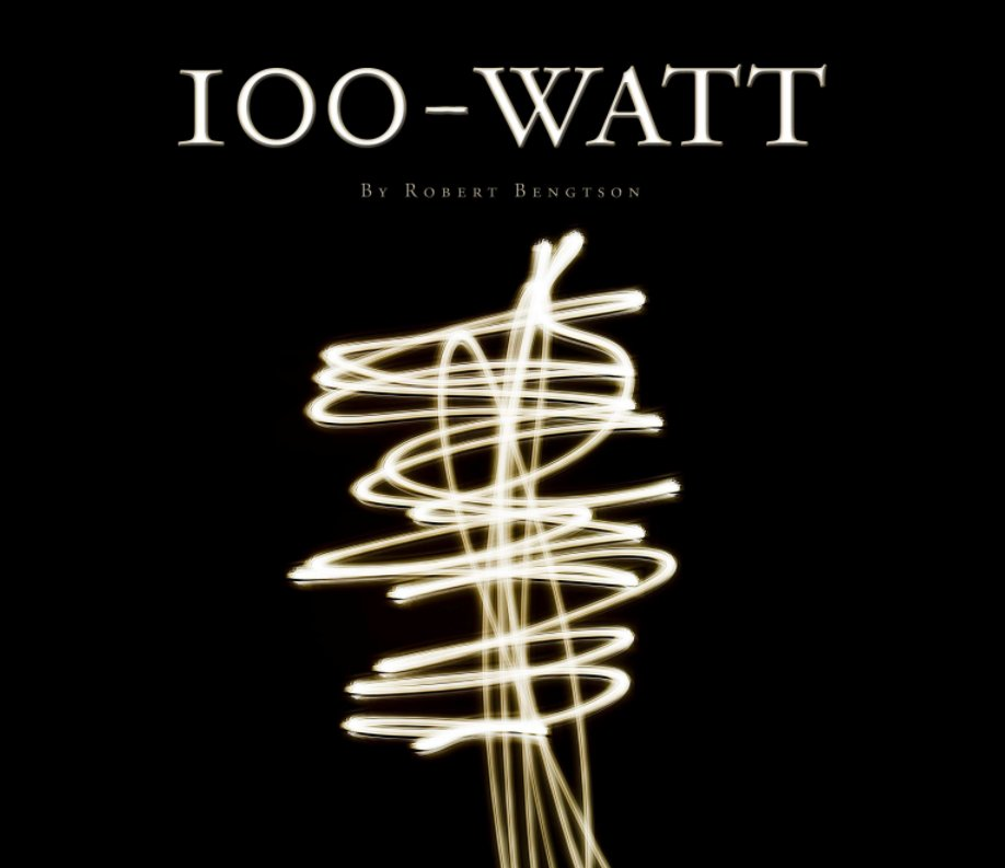 View 100-Watt by Robert Bengtson