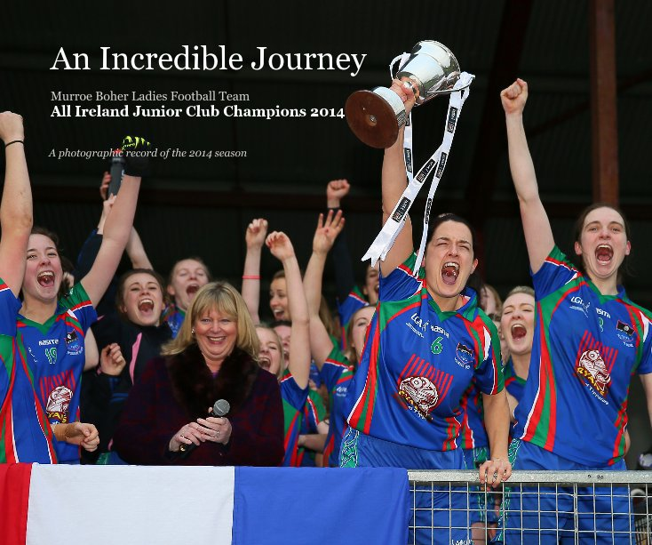 View An Incredible Journey by A photographic record of the 2014 season