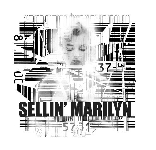 View SELLIN' MARILYN small by David Mark Lane
