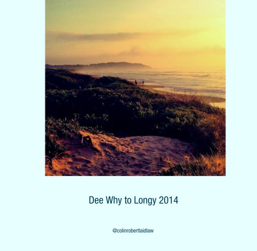 View Dee Why to Longy 2014 by @colinrobertlaidlaw