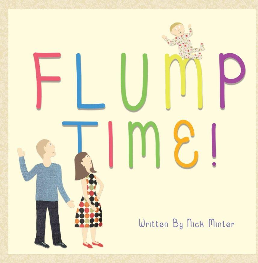 View Flump Time! by Nick Minter, Charlie Brandon-King