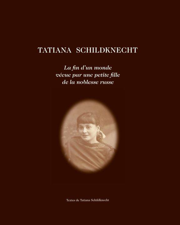 View 2014_TATIANA SCHILDKNECHT by NATACHA DREYFUS