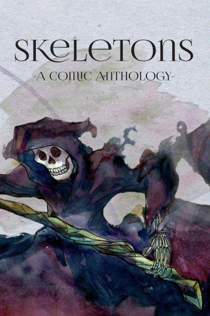 Ver Skeletons por Lily Boff, Kayla Schweisberger, James Kittle-Kamp, Ingram