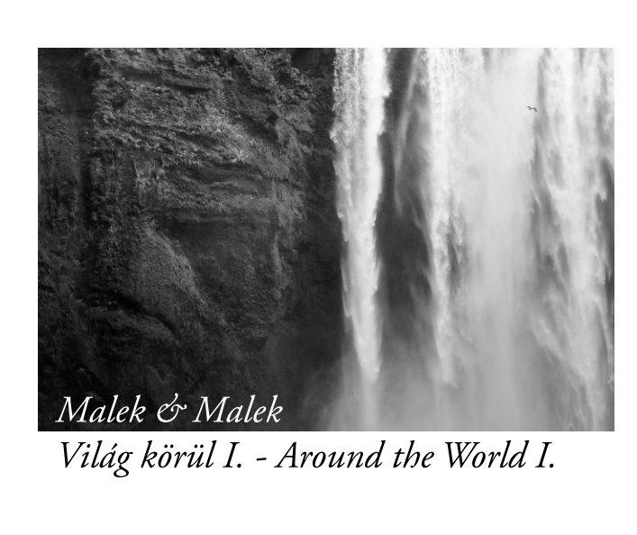 View Világ körül I. - Around the World I. by Gabor Malek