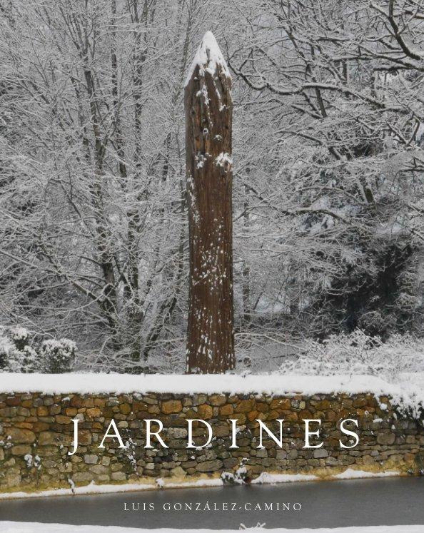 View Jardines — Gardens by Luis González-Camino