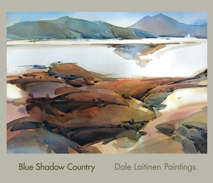 View Blue Shadow Country by Dale Laitinen