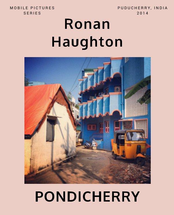 View Pondicherry by Ronan Haughton