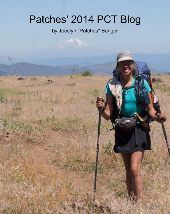 """View Patches' 2014 PCT Blog by Jocelyn """"Patches"""" Songer"""
