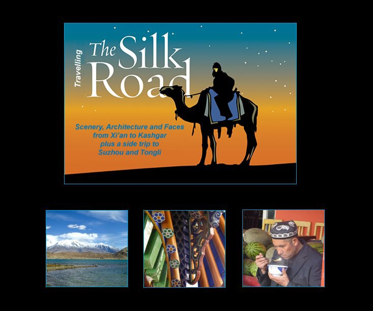 View The Silk Road by Sue Norrie