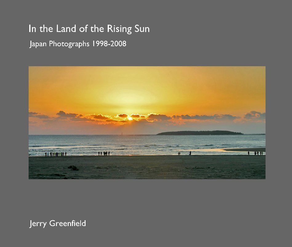 View In the Land of the Rising Sun by Jerry Greenfield