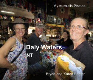 My Photos Australia: Daly Waters NT - Travel photo book