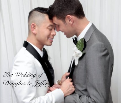 The Wedding of Douglas & Jeffery - Wedding photo book