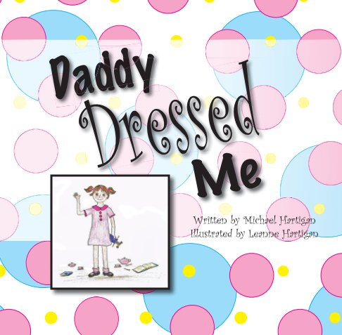 View Daddy Dressed Me by Michael Hartigan