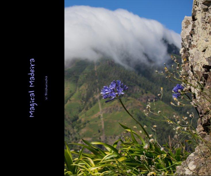 Ver Magical Madeira por Vi Proskurovska