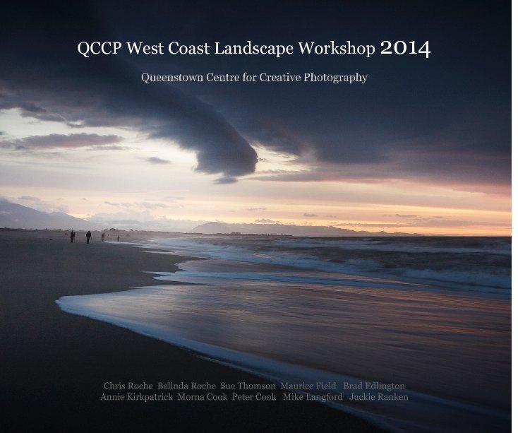View QCCP West Coast Landscape Workshop 2014 by QCCP-Jackie Ranken
