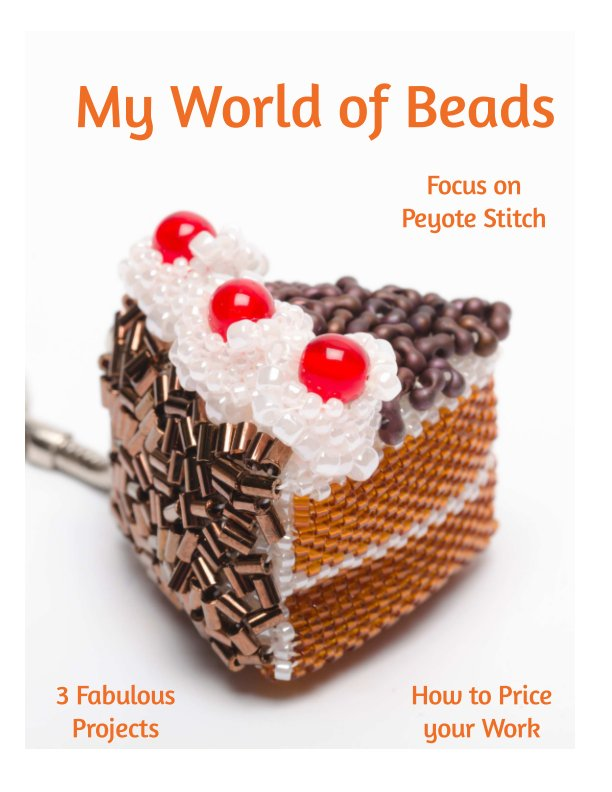 View My World of Beads: Focus on Peyote by Katie Dean