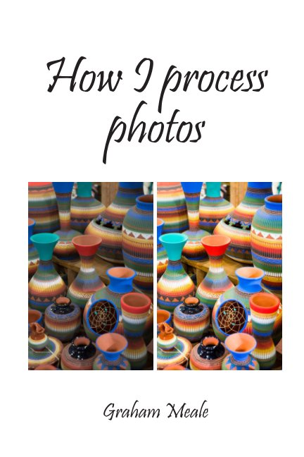 View How I process photos by Graham Meale