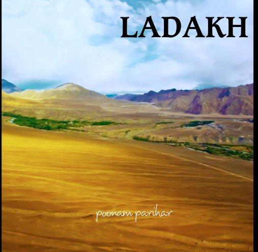 View LADAKH by poonam parihar
