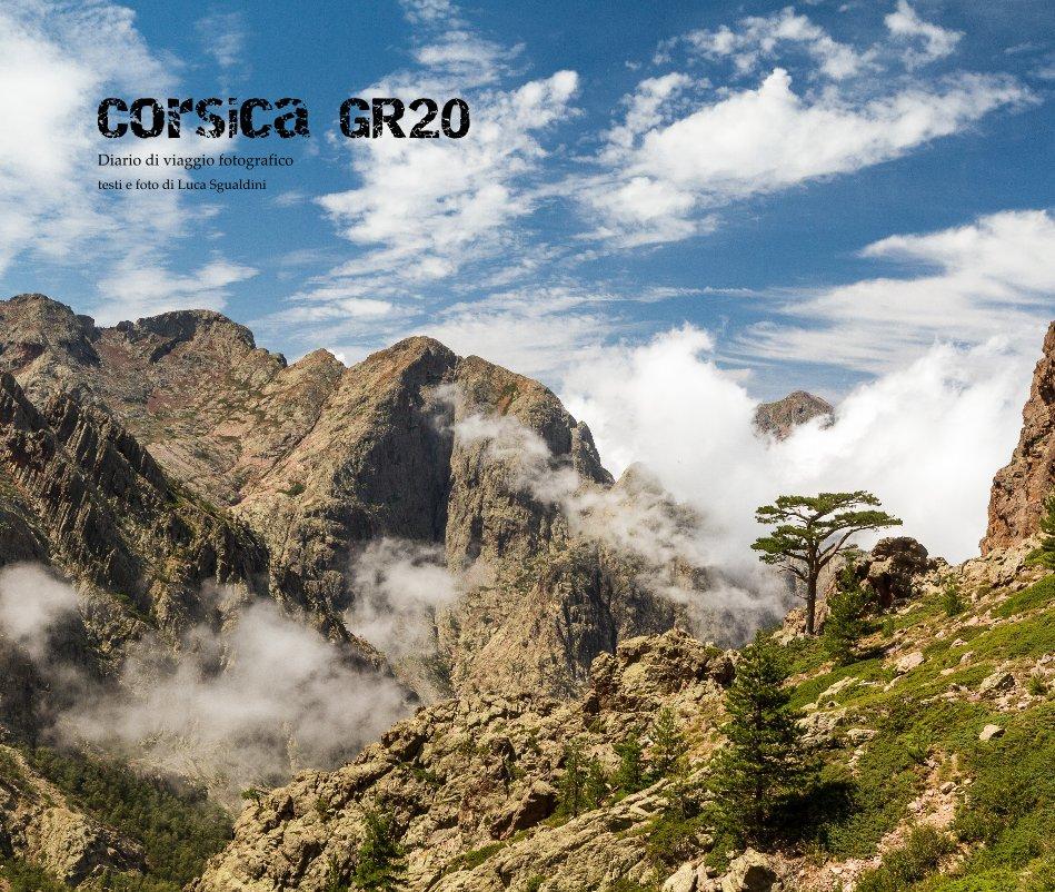 Visualizza Corsica GR20 di Luca Sgualdini