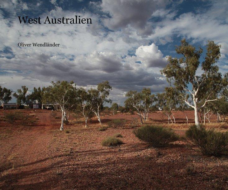 View West Australien by Oliver Wendländer