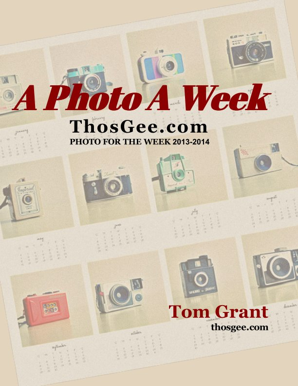 View Photo A Week by Tom Grant