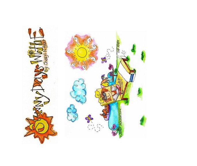 "View 2015 Sunny Days With ""E"" Calendar by Cheryl N Hart"