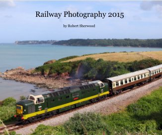 Railway Photography 2015