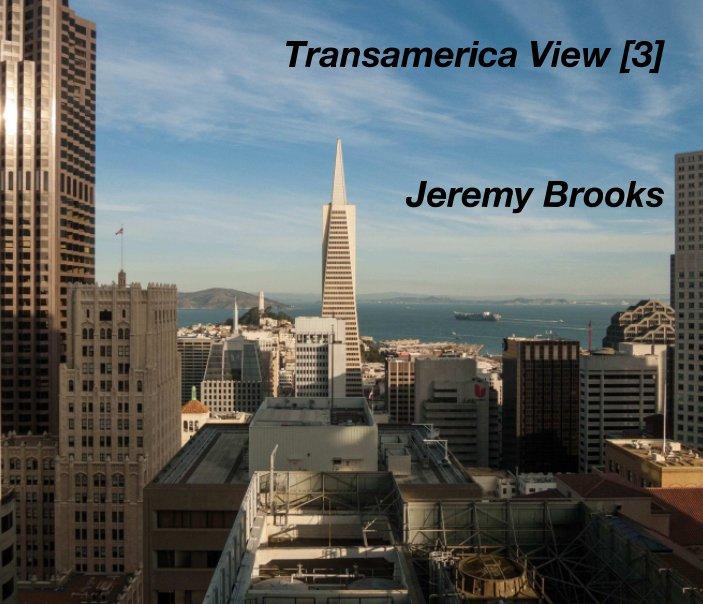 View Transamerica View [3] by Jeremy Brooks