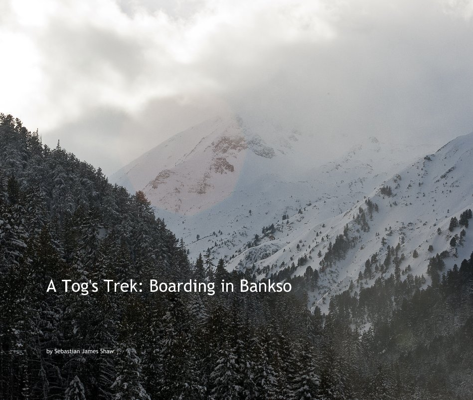 View A Tog's Trek: Boarding in Bankso by Sebastian James Shaw