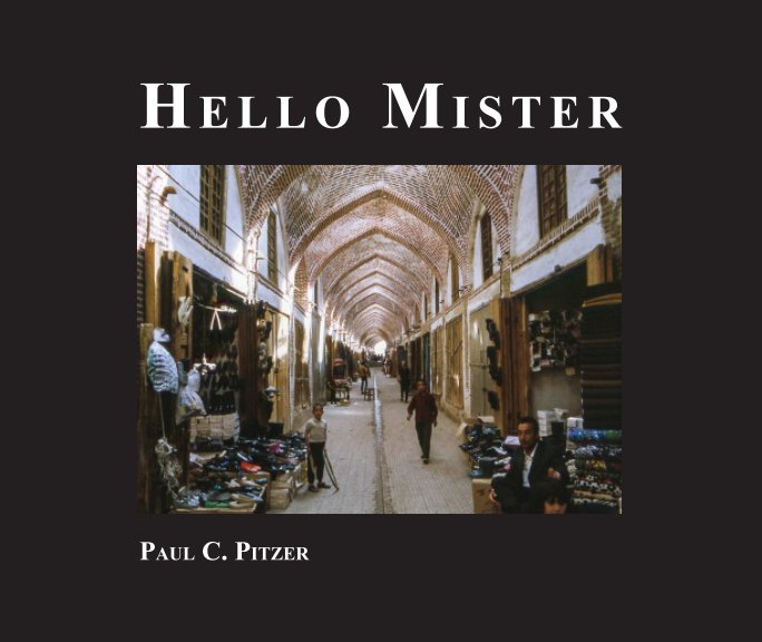 View Hello Mister by Paul C. Pitzer