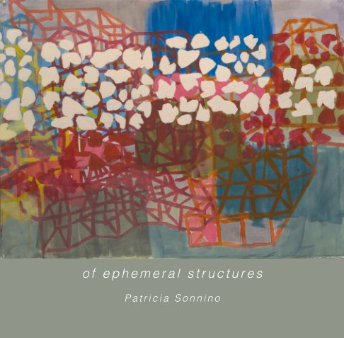 View of ephemeral structures by Patricia Sonnino
