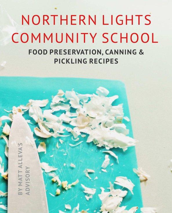 View Northern Lights Community School by Matts Advisory