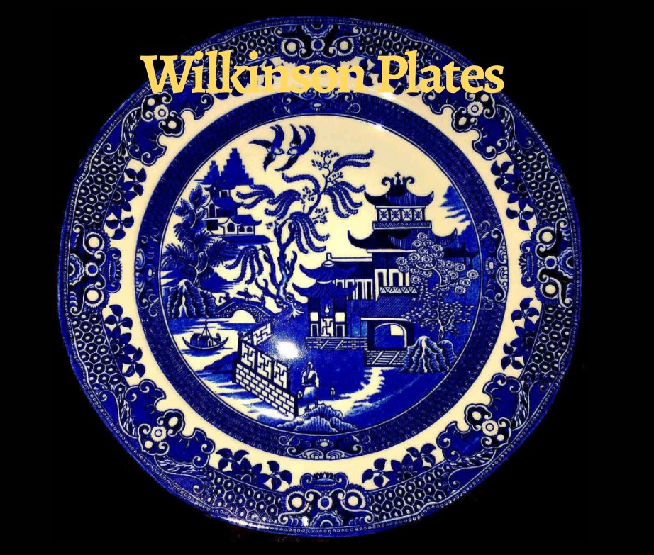 View Wilkinson Plates by Anne H. Becker