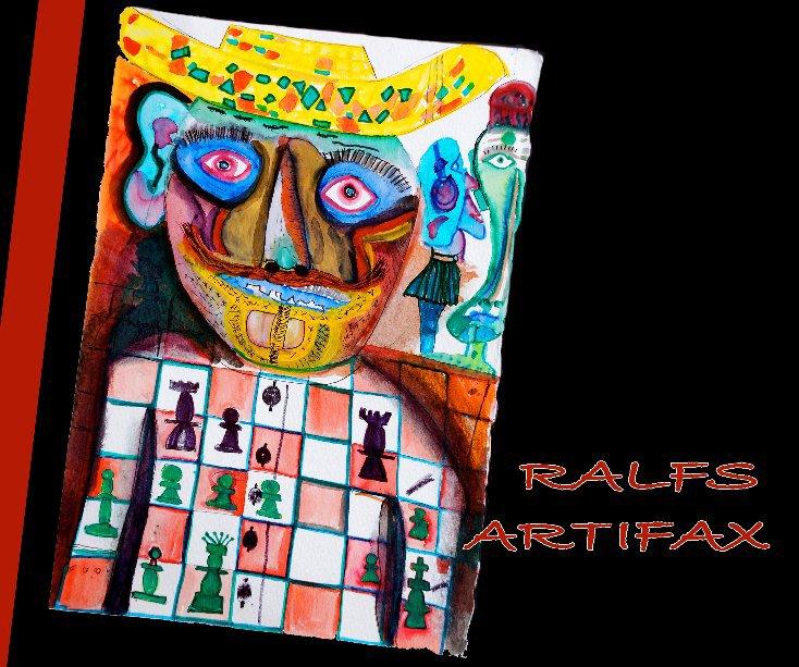 View RALFS  ARTIFAX by RALFS ARTIFAX