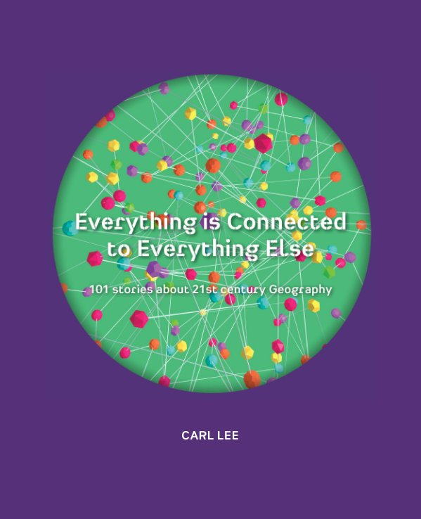 View Everything is Connected to Everything Else (Hardcover) by Carl Lee