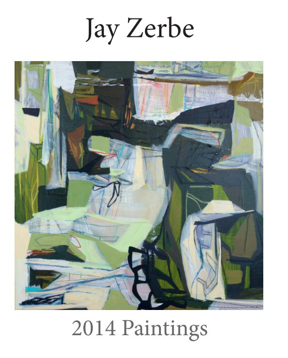 View Zerbe 2014 Paintings by Jay Zerbe
