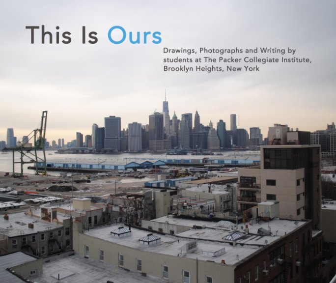View This Is Ours: Brooklyn Heights by e2 education & environment