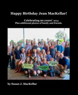 Happy Birthday Jean MacKellar! - Parenting & Families photo book