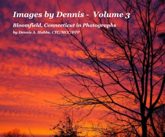 Images by Dennis - Volume 3 - Fine Art Photography photo book