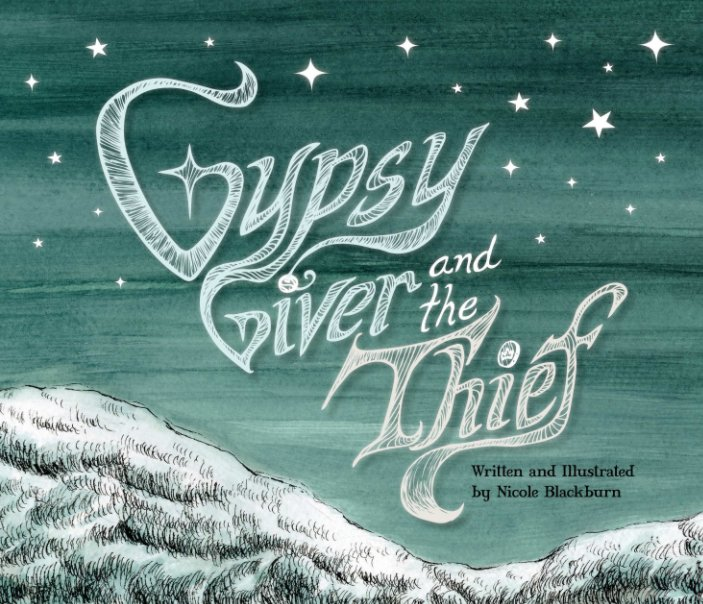 View Gypsy Giver and the Thief by Nicole Blackburn