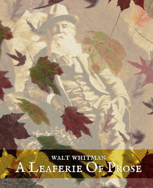 View A Leaferie of Prose by Lawrence Jay Switzer / Whitman