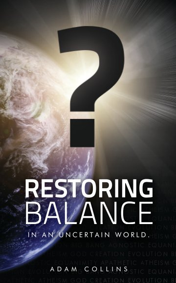 View Restoring Balance - In an uncertain world by Adam Collins