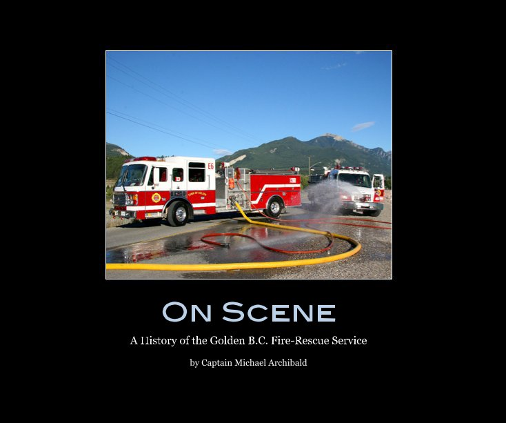 View On Scene by Captain Michael Archibald