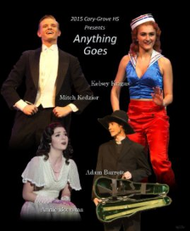 Anything Goes Presented by Cary-Grove HS - Arts & Photography Books photo book