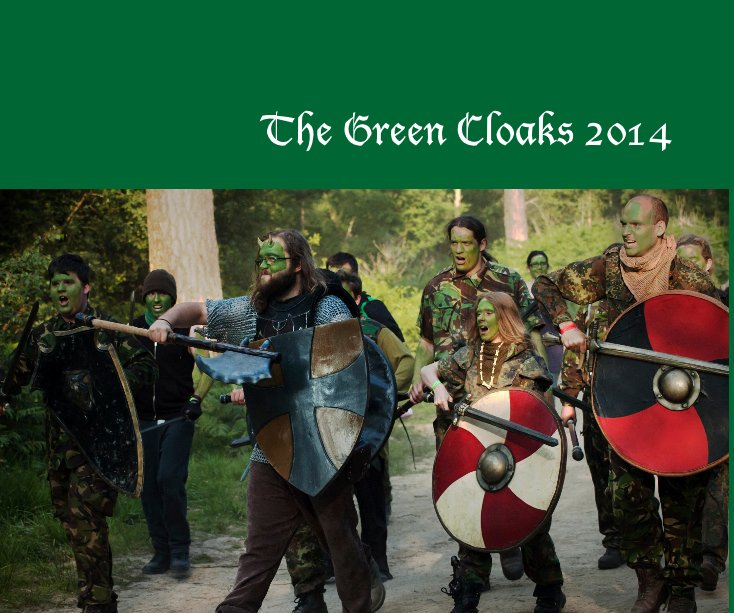View The Green Cloaks 2014 by Trinity Games
