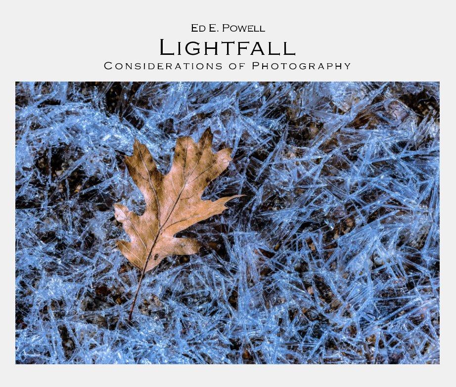 View Lightfall by Ed E. Powell